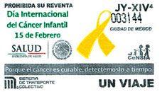 En conmemoración al Día Internacional del Cáncer Infantil, el Sistema de Transporte Colectivo emitió una edición especial de boletos que salió a la venta el 15 de febrero.