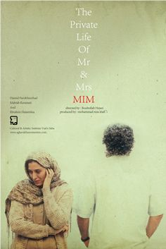 Zendegi-e Khosousi-e Agha Va Khanom-e Mim (The Private Life of Mr. and Mrs. M) (2012)