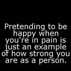 Pretending. Strong. Endometriosis