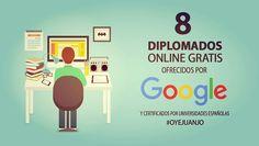 8 diplomados online gratis ofrecidos por Google (con certificado)