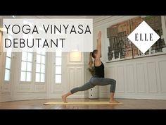 Cours de Yoga Vinyasa pour débutants - ELLE YOGA - YouTube