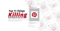 Top 11 Things That Are Killing Your Pinterest Success | Dustn.TV