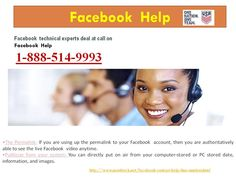 What is #FacebookHelp @1-888-514-9993?http://www.monktech.net/facebook-contact-help-line-number.html