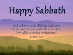 Happy Sabbath.Rest in the arms of God ....because He is enough. If I have Him, I have all I need.