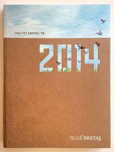 Corporate Annual Report 2014 of Gübretaş, via From up North