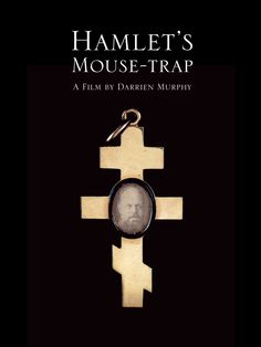 Checkout the movie 'Hamlet's Mouse-Trap' on Christian Film Database: http://www.christianfilmdatabase.com/review/hamlets-mouse-trap/