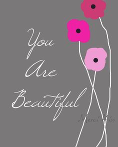 Quotes, Famous Quotes, Digital Art Prints, Printable Art, Typography, Quote Art,  : You are Beautiful Pink