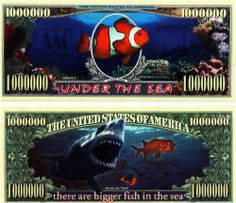 "Set of 10 Bills-Under The Sea Million Dollar Bill by Novelties Wholesale. $4.99. Gorgeous colors and superb detail make this bill highly collectible. Based on the Clown Fish from ""Finding Nemo"", this bill is a HUGE seller with kids and young adults."