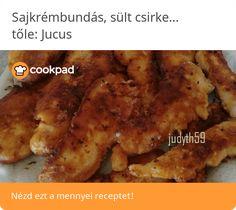 🧡Sajkrémbundás, sült csirkemellcsíkok - Jucus konyhájából🧡 Izu, Chicken, Food, Essen, Meals, Yemek, Eten, Cubs