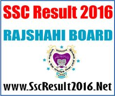 SSC Result 2016 - Dakhil Result 2016 - All Education Board: SSC Result 2016 Rajshahi Board