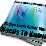 #Time Management: Things Every Super #Mom Needs To Know! For a #LIMITED TIME you can Pre-Order MY #e-books for $4.99 or all 6 for $25! Please share with your friends! I am super excited for this journey. Keep an eye out for more e-books soon!