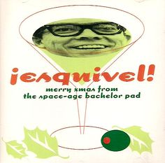 Esquivel Merry Christmas from Space Age Bachelor Pad 1996 Exotica Combustible Ed #ExoticaLounge