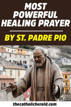 powerful healing prayer padre know most you the pio do by st Do You Know The Most Powerful Healing Prayer By St Padre Pio Do You Know The Most Powerful HealinYou can find Healing prayer and more on our website Prayer Verses, Faith Prayer, God Prayer, Power Of Prayer, Prayer Quotes, Jesus Quotes, Bible Quotes, Prayers For Healing, Healing Prayer For The Sick
