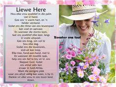 Liewe Heer, hou elke vrou in die palm van U hand. Afrikaanse Quotes, Goeie More, God's Wisdom, Ladies Day, Prayers, Palm, Bible, Feelings, Words