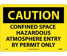 Caution, CONFINED SPACE HAZARDOUS ATMOSPHERE ENTRY BY PERMIT ONLY, 10X14, Rigid Plastic