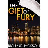 The Gift of Fury (The Count Albritton Series) (Kindle Edition)By Richard Jackson