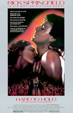 Hard to Hold (1984)  And we went to the theater more than once to see Rick Springfield in the buff!