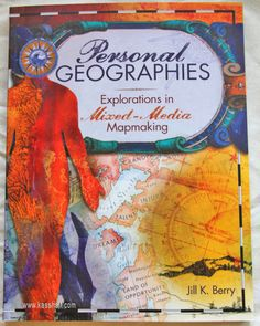 """Jill Berry's amazing new book """"Personal Geographies"""""""