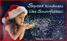 Spread kindness like snowflakes. MiracleCord.com #snowflakes #kindness