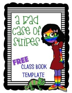 A Bad Case of the Stripes: Class Book FREEBIE! Perfect activity for the beginning of the year to go with the book.