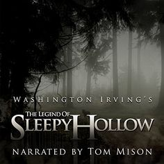 Free Audiobook – The Legend of Sleepy Hollow by Washington Irving (Classics, Ghosts)