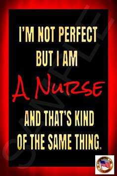 PERFECT NURSE SIGN MADE IN USA! 8