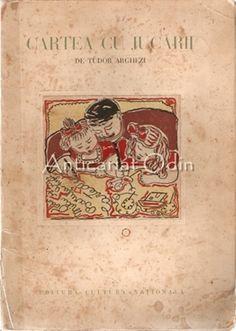 Cartea Cu Jucarii - Tudor Arghezi Book Authors, Books, Tudor, Baseball Cards, Libros, Book, Book Illustrations, Libri