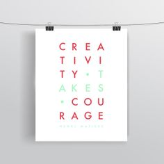 Henri Matisse Quote - Creativity Takes Courage - Typographic Print - Art Prints and Posters