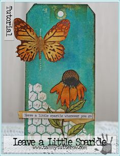 Leave a little Sparkle Art Tag by Tammy Tutterow | MIXED MEDIA with RANGER products www.tammytutterow.com (HAVE TO DO ASAP!!)
