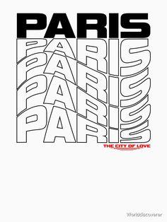 """Paris Frankreich"" T-Shirt von Worlddiscoverer | Redbubble Paris T Shirt, Company Logo, Poster, Diwali, France, Billboard"