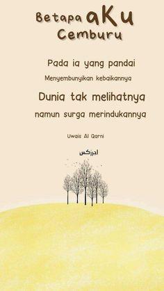 Quotes Rindu, Quran Quotes, True Quotes, Reminder Quotes, Self Reminder, Sabar Quotes, Powerful Women Quotes, Religion Quotes, Islamic Quotes Wallpaper