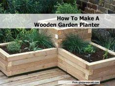 How To Make A Wooden Garden Planter