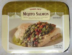 Trader Joe's Mojito Salmon.  This is a staple in our diet at our house.