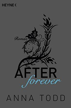 After love: AFTER 3 - Roman eBook: Anna Todd, Ursula C. Sturm, Nicole Hölsken, Corinna Vierkant-Enßlin: Amazon.de: Kindle-Shop