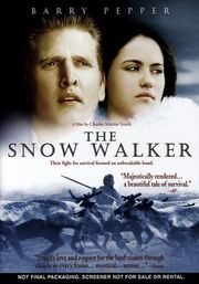 The Snow Walker: Great period piece and insight into Native culture without getting hit over the head with it. Barry Pepper has never been better, and there's even a cameo by Michael Buble, and he's not even singing ;-)