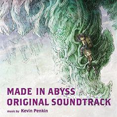 Amazon | TVアニメ「 メイドインアビス 」 オリジナルサウンドトラック | Kevin Penkin | アニメ | 音楽