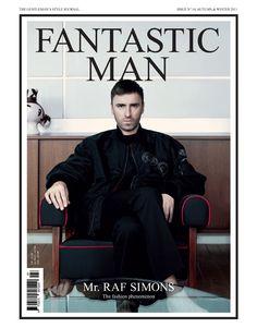 Fantastic Man, Mr. Raf Simons / Fantastic Man FW011 Cover