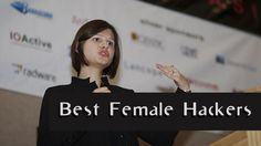 10 Best #Female Hackers In The World #FemaleHackers #BestFemaleHackers