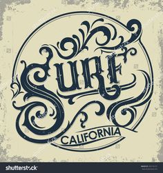 Surfing t-shirt graphic design. Surf Artwork apparel stamp. Hand lettering, California sports wear typography emblem. Creative design. Vector
