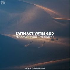 """Faith activates God, Fear activates the Enemy"" Joel Osteen #CharlesMilander - - - - #passion #motivation #inspiration #bible #Jesus #Jesuschrist #Dios #amor #promesas #palabra #biblia #metas #motivation #inspiration #goals #dreams #lifestyle #success #Newyorker #happiness #Entrepreneur #Business #Enterpreise #money #abundance #leadership #work #NYC #NewYork #belssings #LifeStyle"
