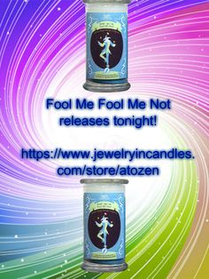 Will you get fooled? April 2015 Prize candle available for a limited time at https://www.jewelryincandles.com/store/atozen