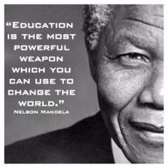 Education is Power Quote Nelson Mandela