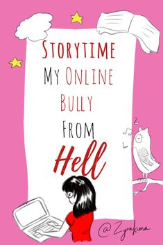 Storytime – My Online BULLY From HELL #storytime #bully #online #cyberbully