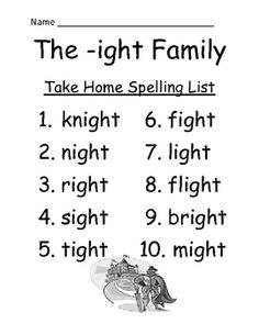 FREE The -ight Family Spelling {Word Work} Lists & Tests FREE Adorable Knight / Night Theme! This Spelling Unit has 15 pages. Some school districts call it Spelling, some call it Word Work! This packet has both versions! Differentiate your classroom, some students can have the 10 word list and some can have the 15 word list.Also terrific for mixed grade level classes! Your students will love it! The PowerPoint and Center Game are available on TPT!