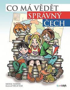 Co má vědět správný Čech - Současnost a historie Comic Books, Memories, Comics, School, Cover, Literature, History, Comic Book, Comic Book