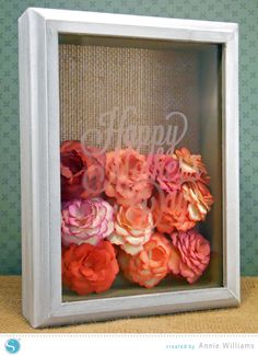 Mothers Day Shadowbox by Annie Williams - with full tutorial on how to make the paper flowers | Silhouette America Blog