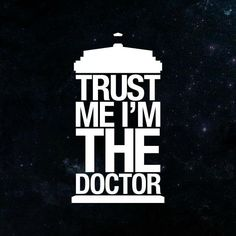 """Gain the trust of everyone around you with the """"Trust Me I'm The Doctor"""" Doctor Who T-shirt."""