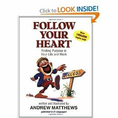 Book Review: Follow your Heart by Andrew Matthews ~ A Writer's World