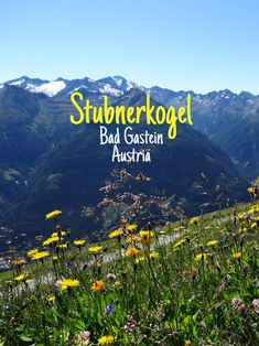 We had a choice of several hills in the Gastein valley. We decided on Stubnerkogel - a favorite for skiing in winter and hiking in summer. Visit Austria, Austria Travel, Salzburg, Bad Gastein, Letting Go, Travel Inspiration, Skiing, Travel Tips, Road Trip