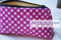 Oilcloth Zip Pouch TUTORIAL